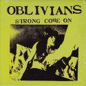 Oblivians ‎- Strong Come On