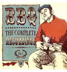 BBQ - The Complete Recordings Vol. 1