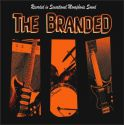 The Branded - She's My Woman