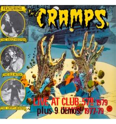 The Cramps - Live At Club 57!! 1979 (Plus 9 Demos! 1977-79)