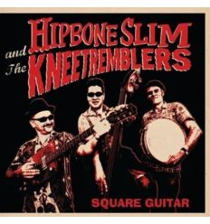 Hipbone Slim And The Knee Tremblers - Square Guitar (Vinyl Maniac)