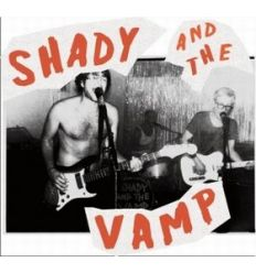 Shady And The Vamp - Bologna (Vinyl Maniac)