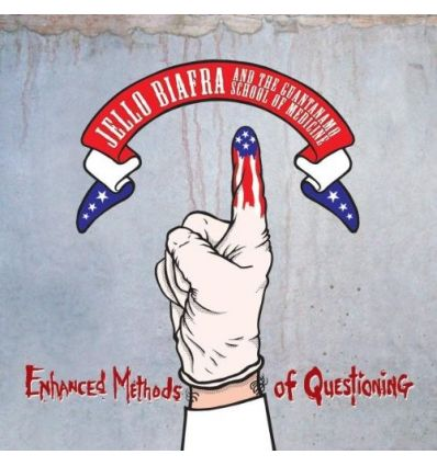 Jello Biafra And The Guantanamo School Of Medicine – Enhanced Methods Of Questioning