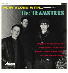 The Teamsters - Play Along With... (Vinyl Maniac)