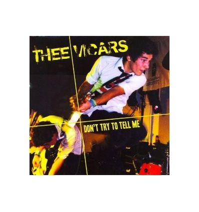Thee Vicars - Don't Try To Tell Me (Vinyl Maniac)