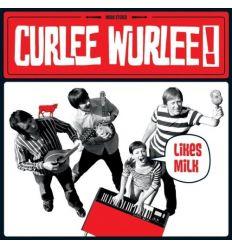 Curlee Wurlee - Likes Milk (Vinyl Maniac)