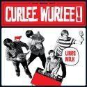 Curlee Wurlee - Likes Milk