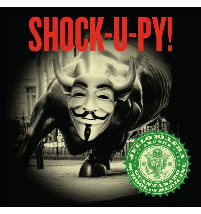 Jello Biafra And The Guantanamo School Of Medicine – Shock-U-Py!