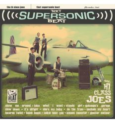 The Hi Class Joes - That Supersonic Beat (Vinyl Maniac)