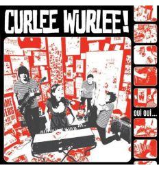 Curlee Wurlee - Oui Oui... (Vinyl Maniac)