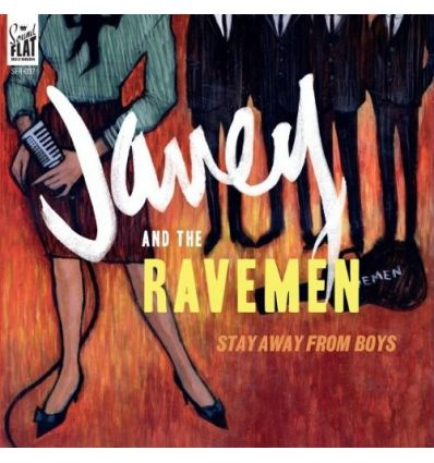 Janey & The Ravemen ‎- Stay Away From Boys (Vinyl Maniac)