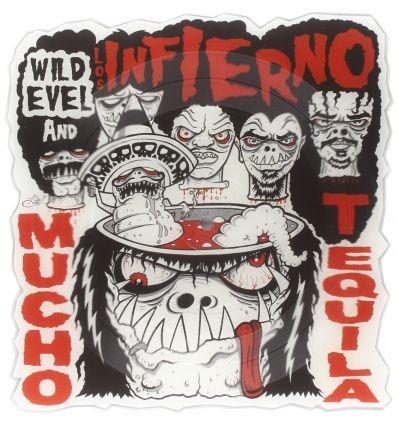 Wild Evel And Los Infierno - Mucho Tequila (Vinyl Maniac)