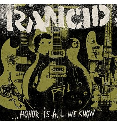 Rancid ‎- Honor Is All We Know (Vinyl Maniac)