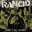 "Rancid ‎- Honor Is All We Know (LP+7""+CD)"