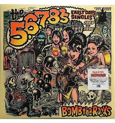The 5.6.7.8's - Bomb The Rocks: Early Days Singles 1989 - 1996 (Vinyl Maniac - record store shop)