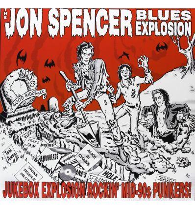 The Jon Spencer Blues Explosion Jukebox Explosion Vinyl Maniac