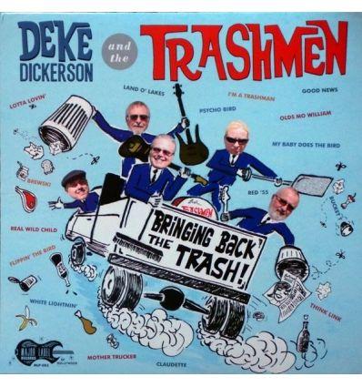 Deke Dickerson And The Trashmen - Bringing Back The Trash! (Vinyl Maniac - record store shop)