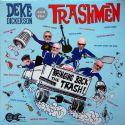 Deke Dickerson And The Trashmen - Bringing Back The Trash!
