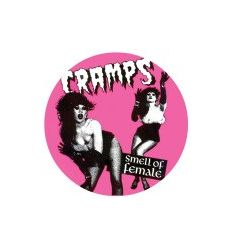 Badge 25 mm Vinyl Maniac - The Cramps - Smell Of Female