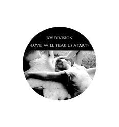 Badge 25 mm Vinyl Maniac - Joy Division - Love Will Tear Us Apart