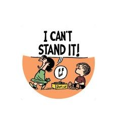 "Badge 25 mm Vinyl Maniac -""I Can't Stand It ! "" Peanuts - Charlie Brown"