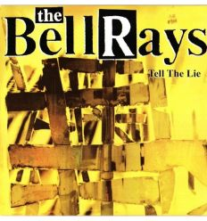 The Bellrays - Tell The Lie (Vinyl Maniac - record store shop)