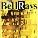 The Bellrays - Tell The Lie