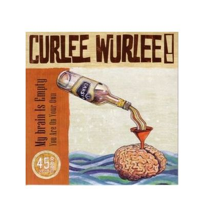 Curlee Wurlee -My Brain Is Empty / You Are On Your Own (Vinyl Maniac - record store shop)
