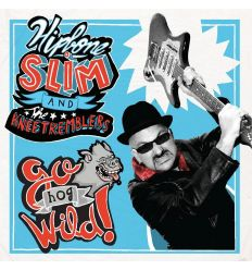 Hipbone Slim And The Knee Tremblers ‎- Go Hog Wild! (Vinyl Maniac - record store shop)