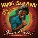 King Salami & The Cumberland Three - That's All Folc!