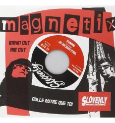 The Magnetix - Rib Out / Brain Out / Nulle Autre Que Toi (Vinyl Maniac - record store shop)