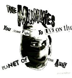 The Mummies ‎- (You Must Fight To Live) On The Planet Of The Apes (Vinyl Maniac - record store shop)