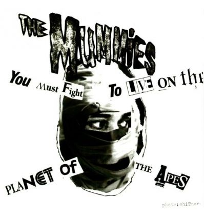 The Mummies - (You Must Fight To Live) On The Planet Of The Apes (Vinyl Maniac - record store shop)