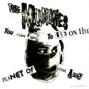 The Mummies - (You Must Fight To Live) On The Planet Of The Apes