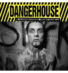 Dangerhouse: Complete Singles Collected 1977-1979 (Vinyl Maniac - record store shop)