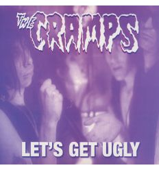 The Cramps - Let's Get Ugly (Vinyl Maniac - vente de disques en ligne)