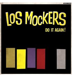 Los Mockers ‎- Do It Again! (Vinyl Maniac - record store shop)