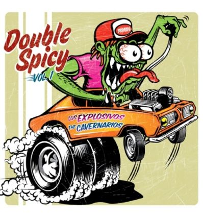 The Cavernarios, Los Explosivos - Double Spicy Vol. 1 (Vinyl Maniac - record store shop)