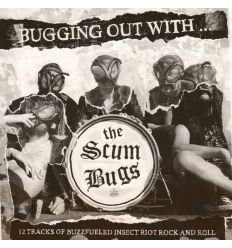 The Scumbugs - Bugging Out With... The Scumbugs (Vinyl Maniac - vente de disques en ligne)