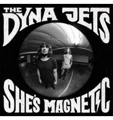 The Dyna Jets - She's Magnetic (Vinyl Maniac - record store shop)