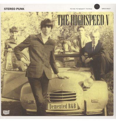 The Highspeed V - Demented R&B (Vinyl Maniac - record store shop)
