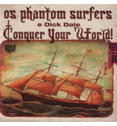 Os Phantom Surfers Dick Dale ‎- Conquer Your World! (Vinyl Maniac - vente de disques en ligne)