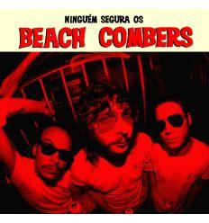 Beach Combers - Ninguem Segura Os (Vinyl Maniac - record store shop)
