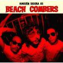 Beach Combers - Ninguem Segura Os