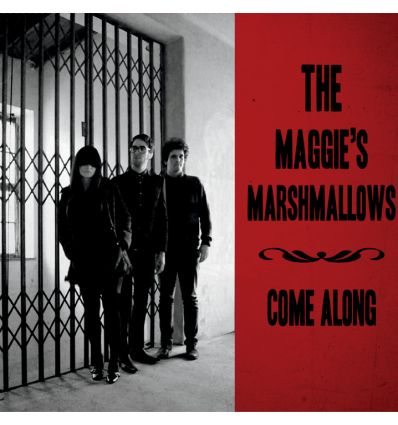The Maggies's Marshmallows - Come Along / Born Loser (Vinyl Maniac - record store shop)