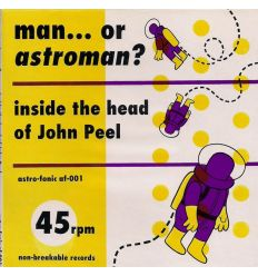 Man... Or Astroman? - Inside The Head Of John Peel (Vinyl Maniac - record store shop)