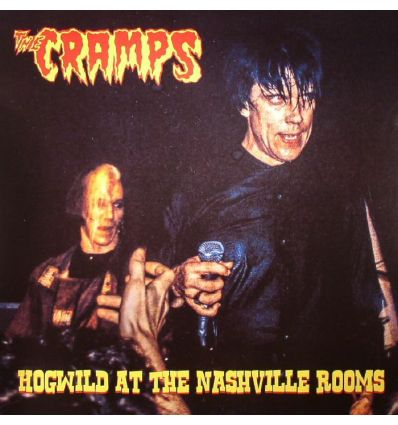 The Cramps - Hogwild At The Nashville Rooms (Vinyl Maniac - record store shop)