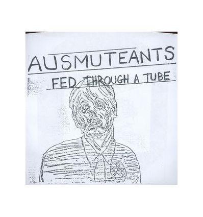 Ausmuteants - Fed Through A Tube (Vinyl Maniac - record store shop)
