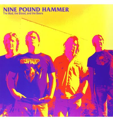 Nine Pound Hammer ‎- The Mud, The Blood, And The Beers (Vinyl Maniac)
